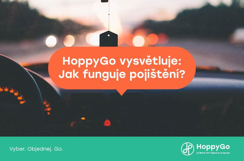 HoppyGo vysvětluje: Jak funguje pojištění?